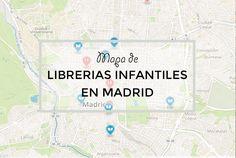 Mapa de librerias infantiles de Madrid