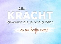 The Words, Condolences Quotes, Brain Facts, Dutch Quotes, Get Well Soon, Wishing Well, Motto, Best Quotes, Poems