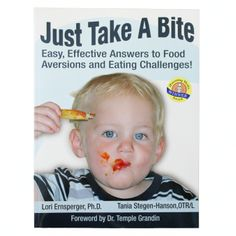 Just Take A Bite: Easy, Effective Answers to Food Aversions and Eating Challenges.  Pinned by @ARKTherapeutic - Please visit pinterest.com/... for all of our therapy pins