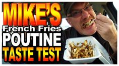 Mike's French Fries Truck Poutine Taste Test
