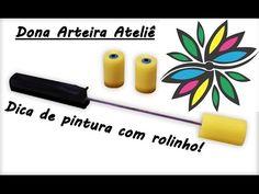 Dona Arteira Ateliê - Dica de pintura com rolinho reto!