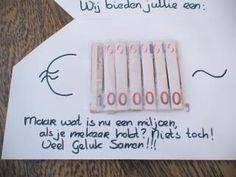 Origineel geldcadeautje. Tekst kan ook zijn:Dit is het begin van je eerste miljoen!