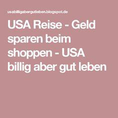 USA Reise - Geld sparen beim shoppen - USA billig aber gut leben