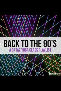 Come back to the 90's with this hot playlist!