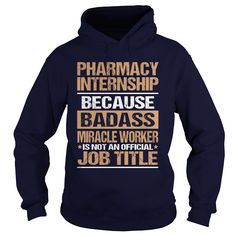 PHARMACY INTERNSHIP T-Shirts, Hoodies. Check Price Now ==► https://www.sunfrog.com/LifeStyle/PHARMACY-INTERNSHIP-97236351-Navy-Blue-Hoodie.html?41382