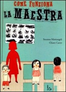 Come funziona la maestra, di Susanna Mattiangeli, illustrazioni di Chiara Carrer, Il Castoro 2013 Social Service Jobs, Zine, Books To Read, My Books, Silent Book, Children's Book Illustration, Art Activities, Read Aloud, Book Lists