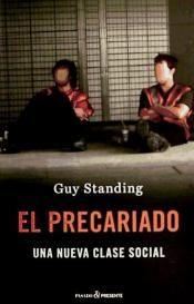 El precariado / Guy Standing http://absysnetweb.bbtk.ull.es/cgi-bin/abnetopac?ACC=DOSEARCH&xsqf99=508598.