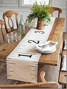 DIY: ruler table runner via http://confessionsofaplateaddict.blogspot.com/2012/07/country-living-inspired-ruler-table.html#