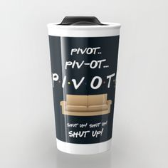 Buy Pivot - Friends TV Show Travel Mug by happy patterns. Worldwide shipping available at Society6.com. Just one of millions of high quality products available.