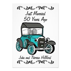 Add the anniversary couple's photo to this antique car invitation for a fun 50th, 25th or any year. Change text for any occasion. #antique #car #old #car #model #a #anniversary #wedding #50th #just #married #retirement #old #age #50th #anniversary #golden #silver #classic #restore #automobile #vehicle #photo #couple #vintage #historical