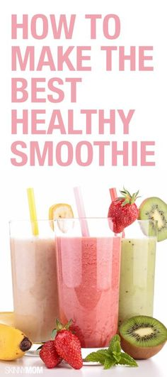 Your guide to making the perfect smoothie!