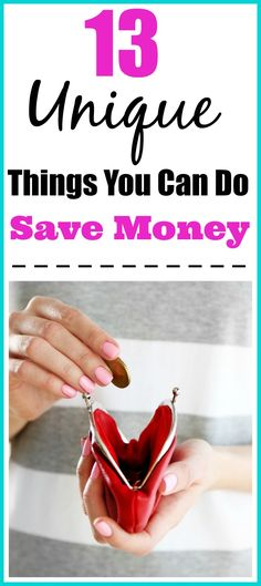 13 Unique Things You Can Do To Save Money - Are you tired of being in debt? Maybe you just want to save some money for something special. Well, there are many ways you can save a bit of cash, while still enjoying life that may not be your ordinary way to save money! Here are 13 unique ways you can start saving money right away. #11 is a little crazy but if I had to I would! Frugal living tips, money saving tips, living on a budget, budgeting