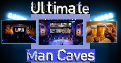 ideas and decor for all of todays newest and most popular man cave themes.