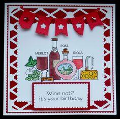 S125 Hand made Birthday Card using WIne stamp
