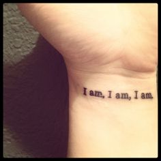 """My tattoo from Sylvia Plath's """"The Bell Jar."""" In this scene, she attempts suicide by drowning herself in the bathtub. However, when she pulls herself underneath the water all she can hear is her heart beating """"I am, I am, I am."""" To me, this symbolizes that even when you mentally and emotionally want to give up, your basest physical component, your heart, your body, will continue to push you through."""