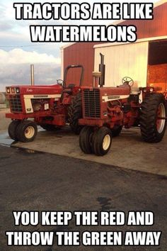 My papaw would never drive nothing but a red tractor! Farm Jokes, Farm Humor, Case Ih Tractors, Farmall Tractors, Antique Tractors, Vintage Tractors, Triumph Motorcycles, Farm Life Quotes, International Tractors