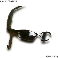 digitalTRAFFIC s pa cin g album cover