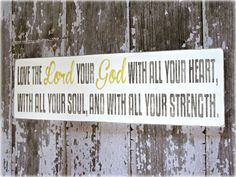 Love The Lord Your God- Deuteronomy 6- Bible Verse- Christian- Shabby Chic Typography Sign on Etsy, $54.00