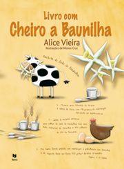 Cata Livros Livro com Cheiro a Baunilha Alice Vieira