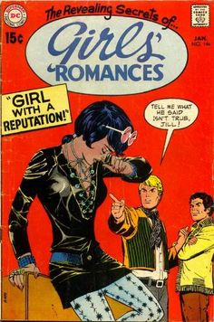 """Does Jill give a damn about her bad reputation? Plus: Romantic advice from """"Julia Roberts"""" enters the (you think the actress read this comic and adopted it as her stage name? Pulp Fiction, Science Fiction, Comic Book Covers, Comic Books, Romantic Comics, Vintage Romance, Vintage Comics, Altered Books, Cover Art"""