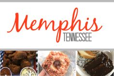 Food to try / places / things to do in Memphis, TN!