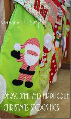 Keeping it Simple: DIY Personalized Applique Christmas Stockings