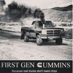 First Gen Cummins... because real trucks don't need chips. :) Always was a sucker for an old body Dodge.