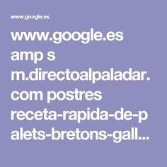 www.google.es amp s m.directoalpaladar.com postres receta-rapida-de-palets-bretons-galletas-bretonas amp