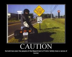 funny motivational posters | Motorcycle Motivational Posters (funny or not) - Suzuki SV650 Forum ...