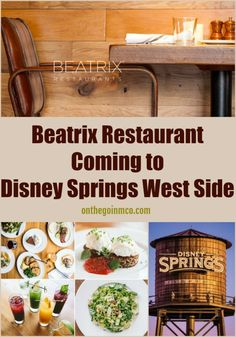 Beatrix Restaurant, first opened in Chicago, will open their first restaurant in Florida at Disney Springs West Side in 2020.