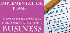 Our Implementation Plans help small businesses organize their marketing with clear direction. Implementation Plan, Small Business Organization, Chamber Of Commerce, Step By Step Instructions, Small Businesses, Need To Know, Organize, Marketing, How To Plan