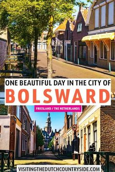How to spend one day in Bolsward, The Netherlands Road Trip Europe, Europe Travel Guide, Europe Destinations, Travel Guides, Travelling Europe, Travel Info, Travel Around The World, Around The Worlds, European Travel Tips