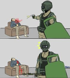 My heart skips a beat whenever somebody choses Fuze on hostage mode. Rainbow Six Siege Art, Rainbow Six Siege Memes, Rainbow 6 Seige, Tom Clancy's Rainbow Six, Gamer Humor, Gaming Memes, Funny Cute, Hilarious, Video Game Memes