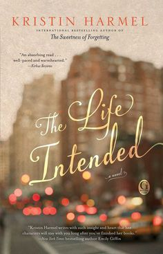 "The Life Intended   The Life Intended is about a widowed woman finding love for the second time. Kristin Harmel ""weaves a heart-wrenching tale that asks: what does it take to move forward in life without forgetting the past?"""