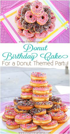 Donut Birthday Cake- What a fun and simple theme for a kid's birthday party! Step by step directions on how to make a donut cake - click here!