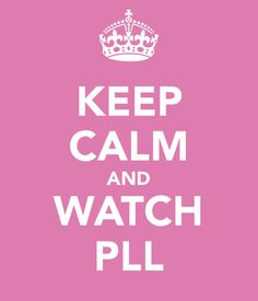 pll- so excited for the new season tomorrow:)