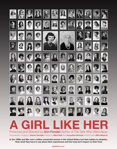 """A Girl Like Her"" a film documentary by Ann Fessler, author of ""The Girls Who Went Away"" ... I am the 3rd girl from the right in the bottom row."