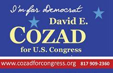 "Blue Header I""m for Democrat David E Cozad for U.S. Congress"