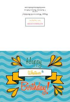 Happy Whaterver-th Birthday Card Happy by KatMariacaStudio Special Birthday Cards, Unique Birthday Cards, Colorful Birthday, Funny Birthday Cards, Birthday Greetings, Birthday Gifts, Card Birthday, Birthday Postcards, Send A Card