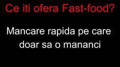 ce iti ofera fast food