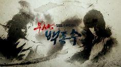 Date : 2011.07.07 Title: [SBS]Musa BaekDongSu Title Work: WENO Date: 2011.07.07   Creative by WENO