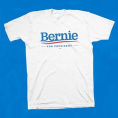 The political revolution starts here. White T-shirt union-made and printed in the USA.