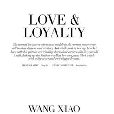 Wang Xiao In 'Love Loyalty Lensed By Liang Z For Manifesto Magazine January 2014 found on Polyvore featuring text, words, backgrounds, quotes, fillers, articles, magazine, headlines, phrases and saying