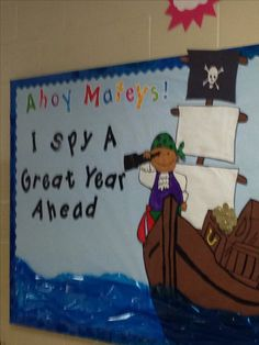 My pirate themed bulletin board for open house: Ahoy Mateys! I spy a great year ahead! or Literacy Night I spy a great book ahead! Pirate Bulletin Boards, Back To School Bulletin Boards, Preschool Bulletin Boards, School Decorations, School Themes, Classroom Themes, Classroom Design, Preschool Pirate Theme, Teach Like A Pirate