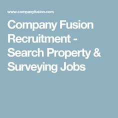 Company Fusion Recruitment - Search Property & Surveying Jobs