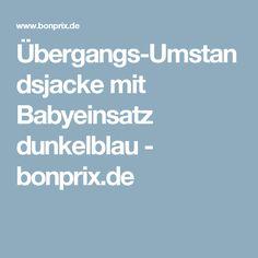 Übergangs-Umstandsjacke mit Babyeinsatz dunkelblau - bonprix.de
