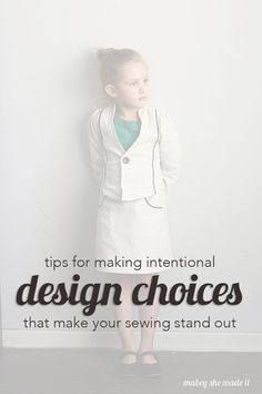 Make your sewing design choices intentional and you'll create stunning garments. I'm sharing my tips, tricks, and thought process with you for choosing the right pattern, fabric, and trim to get the feel you want.