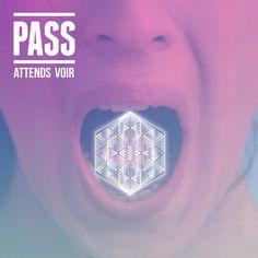 PASS - Attends voir - viinyl #electropop Power Pop, Psychedelic Rock, Gothic Rock, Indie Pop, Progressive Rock, Post Punk, Download Video, Pop Rocks, Classic Rock