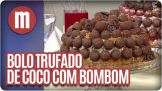Mulheres - Bolo Trufado de Coco com Bombom (01/02/16)