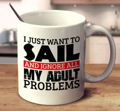 Catch this awesome mug to show everyone what you do to ignore all your adult problems! 11oz and 15oz versions available.